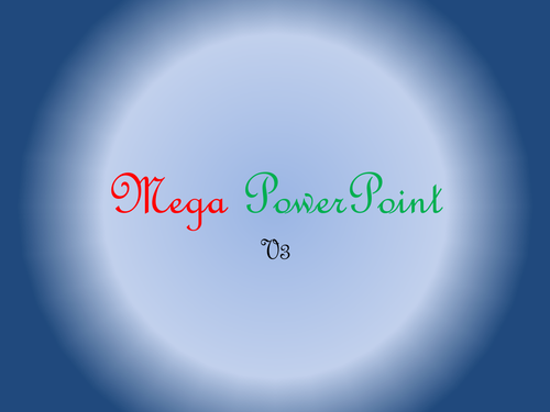 Mega Maths PowerPoint  (V.3)