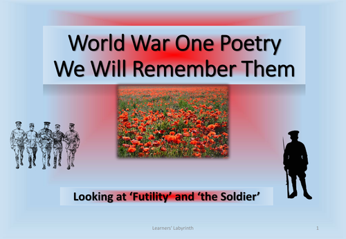World War One Poetry- we will remember them
