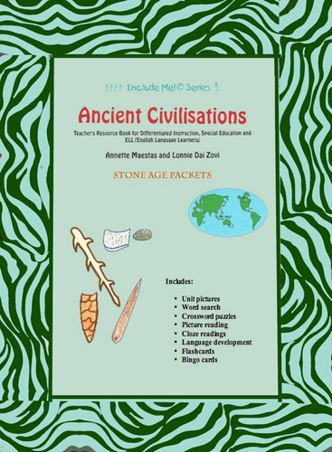 Stone Age Unit in Pictures for Differentiating Instruction and Special Ed., EAL and EFL Students