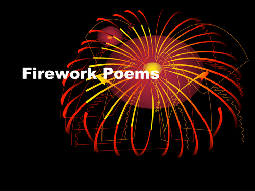 Fireworks Poetry Powerpoint