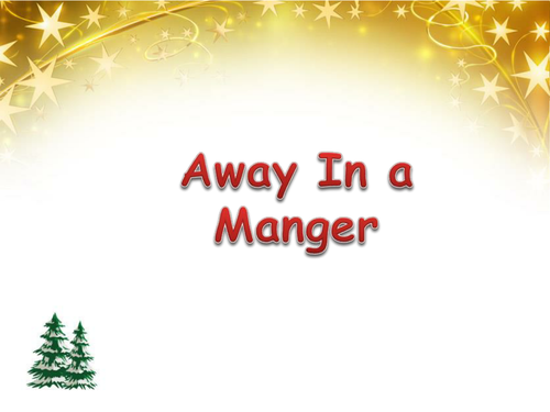 Away in a manger PowerPoint and handbell/glockenspiel music
