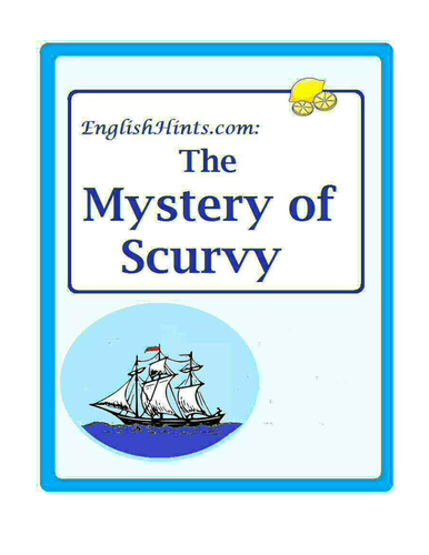 The Mystery of Scurvy