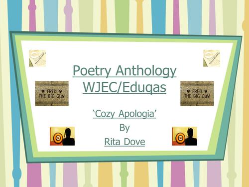 Mini Poetry Scheme: 'Cozy Apologia' by Rita Dove - WJEC/Eduqas