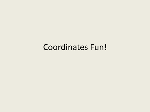 Coordinates Fun! PowerPoint (ACfE Second Level)