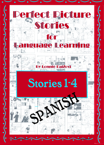 Spanish Perfect Picture Stories for Excellent Writing 1-4