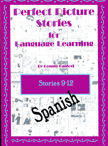 Spanish Perfect Picture Stories for Excellent Writing 9-12