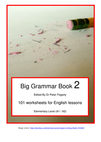 Big Grammar Book 2 - 101 worksheets for English lessons for Elementary  Level (A1 / A2)
