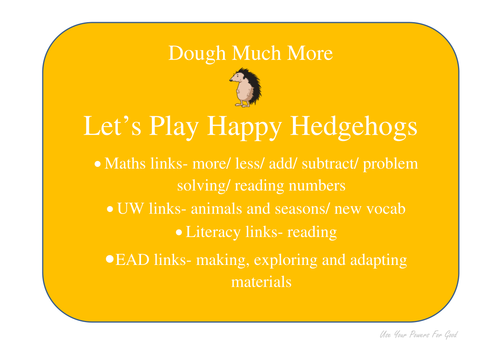 dough maths 'DOUGH MUCH MORE' let's play happy hedgehogs -  with UW links/ autumn/ seasons