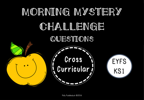 Morning Mystery Challenge Questions for Early Years and Key Stage 1  (EYFS/KS1)