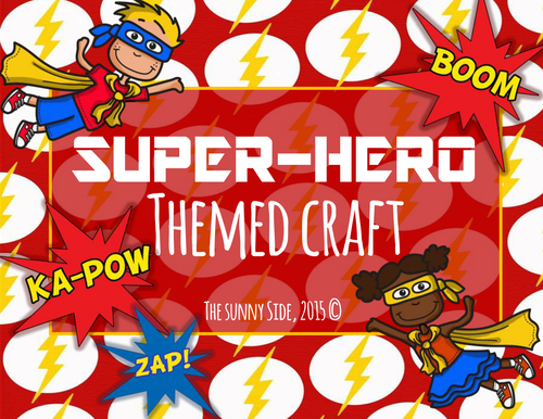 BAM! A Super-Hero Craft!