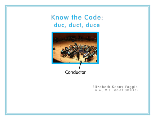 "Know the Code: Roots ""duc, duct, duce"""