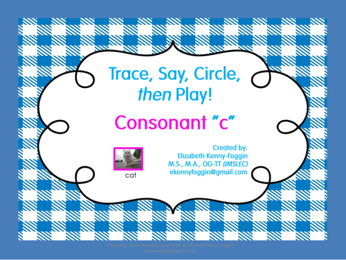 "Know the Code: Consonant ""C:"" Trace, Say, Circle and Play"