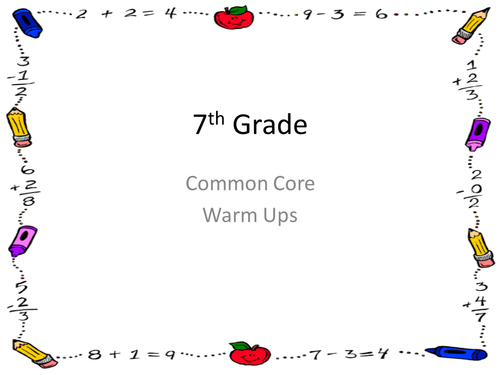 Warm Ups for the Year! - 7th Grade Common Core Power Point