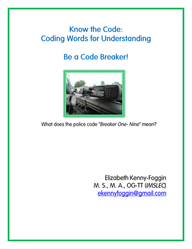 Know the Code: Coding Words for Identification & Meaning by
