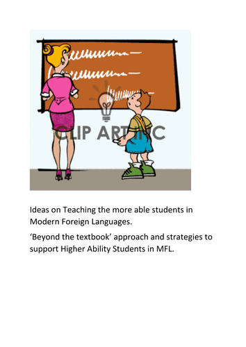 Mini booklet : Ideas on teaching the More Able students in MFL : beyond the textbooks