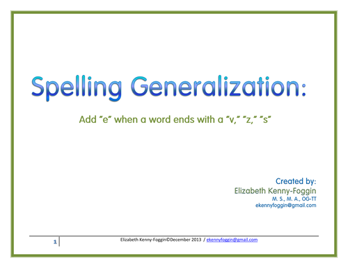 Know the Code:  Spelling Generalization - Words ending with V, S, Z