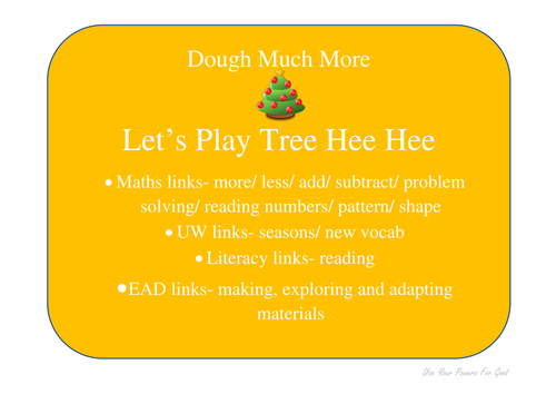 dough maths 'DOUGH MUCH MORE' let's play Tree Hee Hee- with UW links/ christmas/ seasons