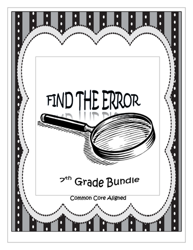 Find the Error Activities for the Year!  - 7th Grade Common Core