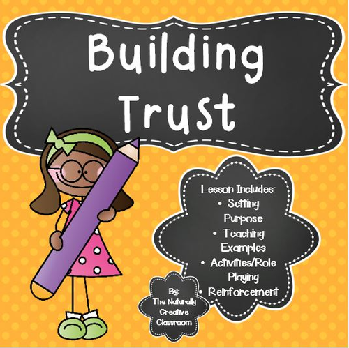 Building Trust in the Classroom and Beyond