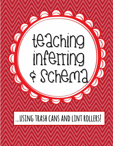 Teaching Inferring & Schema!