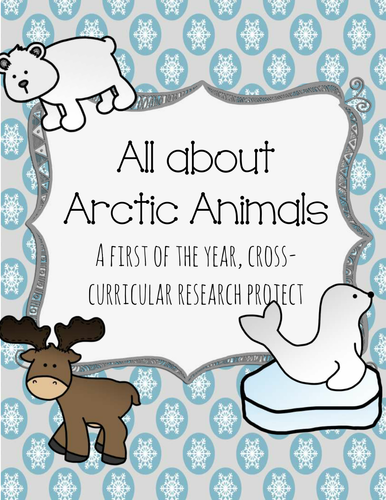 All About Arctic Animals: A Cross-Curricular Project