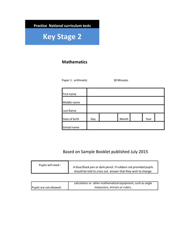 KS2 Arithmetic practice papers 2016 onwards. 180 questions and answers.