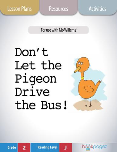 Don't Let the Pigeon Drive the Bus Lesson Plans & Activities, Second Grade (CCSS)