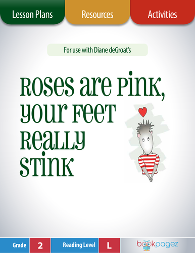 Roses are Pink, Your Feet Really Stink Lesson Plans & Activities, Second Grade (CCSS)