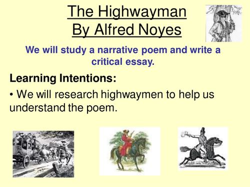the highwayman by alfred noyes unit of work for s s by rshanks  the highwayman by alfred noyes unit of work for s1 s2 by rshanks92 teaching resources tes