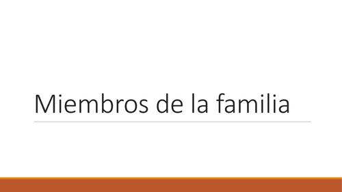 Miembros de la familia - Interactive PowerPoint