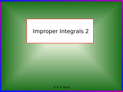 Improper Integrals 2 (A-Level Further Maths)