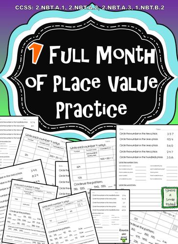 Place Value Practice: 1 Full Month - CCSS: 2.NBT.A.1, 2.NBT.A.2, 2.NBT.A.3, 1.NBT.B.2