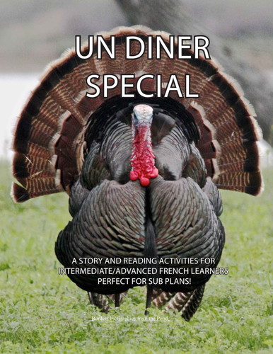 Un Diner Special - story for int/advanced French - Thanksgiving story