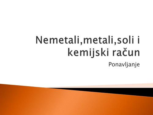 Nemetali, metali, soli i kemijski račun