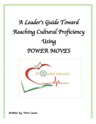A Leader's Guide Toward Reaching Cultural Proficiency