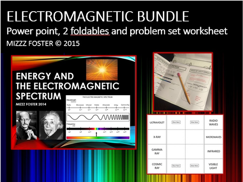 Electromagnetic Bundle: Power point, 2 foldables, Visible light worksheet with speed of light