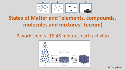 States of matter worksheets; Elements/compounds/molecules and mixtures- 4 activities