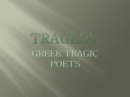 Greek Tragic Poets