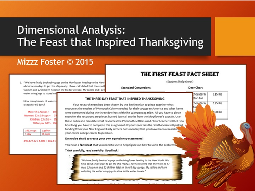 Dimensional Analysis: The Feast That Inspired Thanksgiving  (Factor / Label Method)