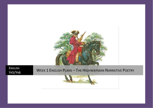The Highwayman Narrative Poetry, Persuasive Writing &  Recounts