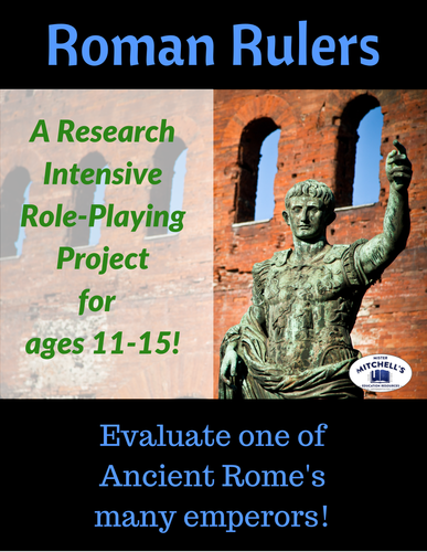 Ancient Civilizations - Rome - Roman Rulers Research Project with Rubric