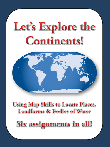 Let's Explore the Continents! - Use Map Skills to Find Places - Bundle