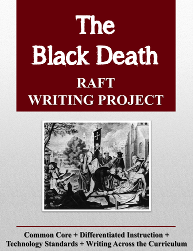 Black Death (Bubonic Plague) RAFT Writing Project + Rubric