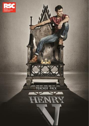 Henry V 2015 Teacher Pack