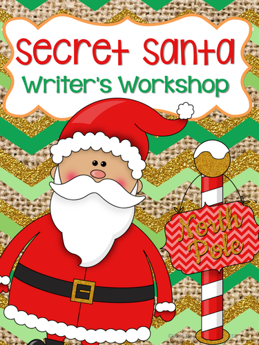 Secret Santa Writer's Workshop: Christmas Classroom Community Service Learning
