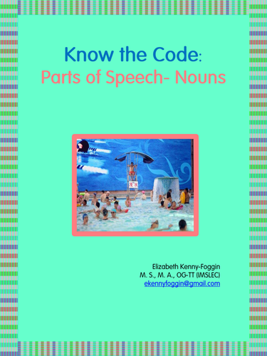 Know the Code: Parts of Speech - Noun