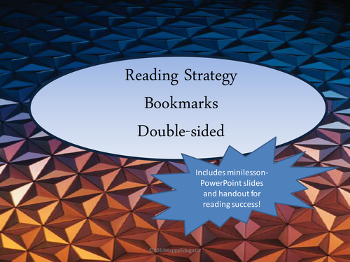 Reading Strategies - Bookmarks and Powerpoint