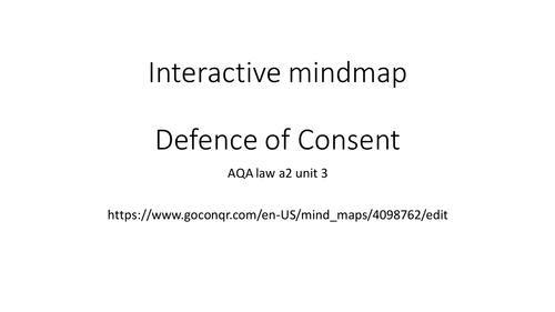 Consent AQA A2 law  - interactive mindmap