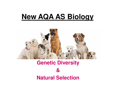 New AQA AS Biology - Genetic Diversity & Natural Selection