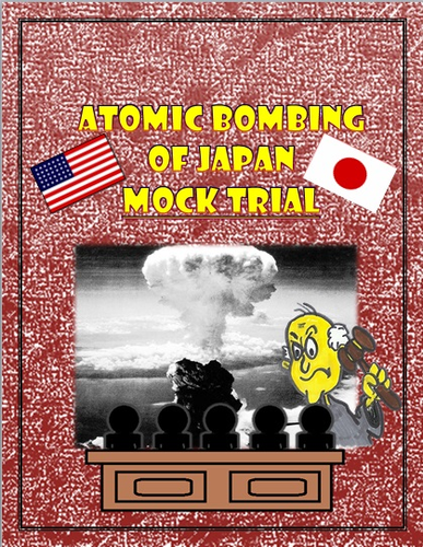 Japan World War II Atomic Bombing of Japan Mock Trial